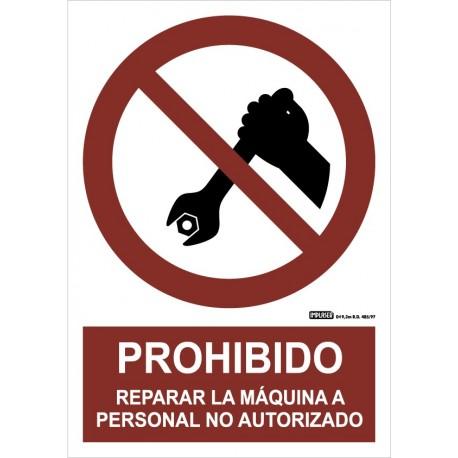 Señal prohibido reparar la máquina personal no autorizado