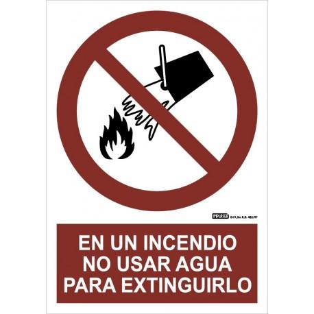 Señal prohibido en un incendio usar agua para extinguirlo