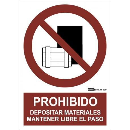Señal prohibido depositar materiales. Mantener el paso libre