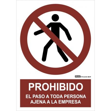 Señal Prohibido el paso a toda persona ajena a la empresa
