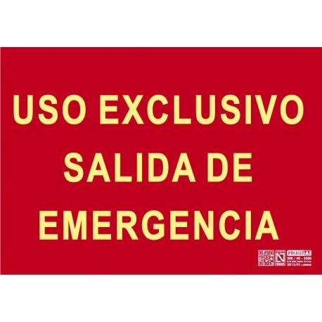 Uso exclusivo salida de emergencia Clase A