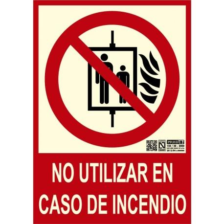 Señal no utilizar en caso de incendio Clase B