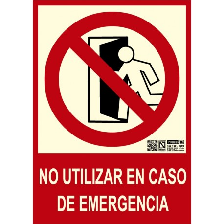 Señal no utilizar en caso de emergencia Clase B