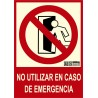 Señal no utilizar en caso de emergencia Clase B con texto CTE