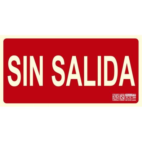 Señal 'Sin Salida' Clase B