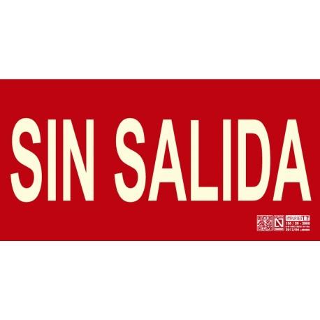 Señal 'Sin Salida' Clase B Sin marco