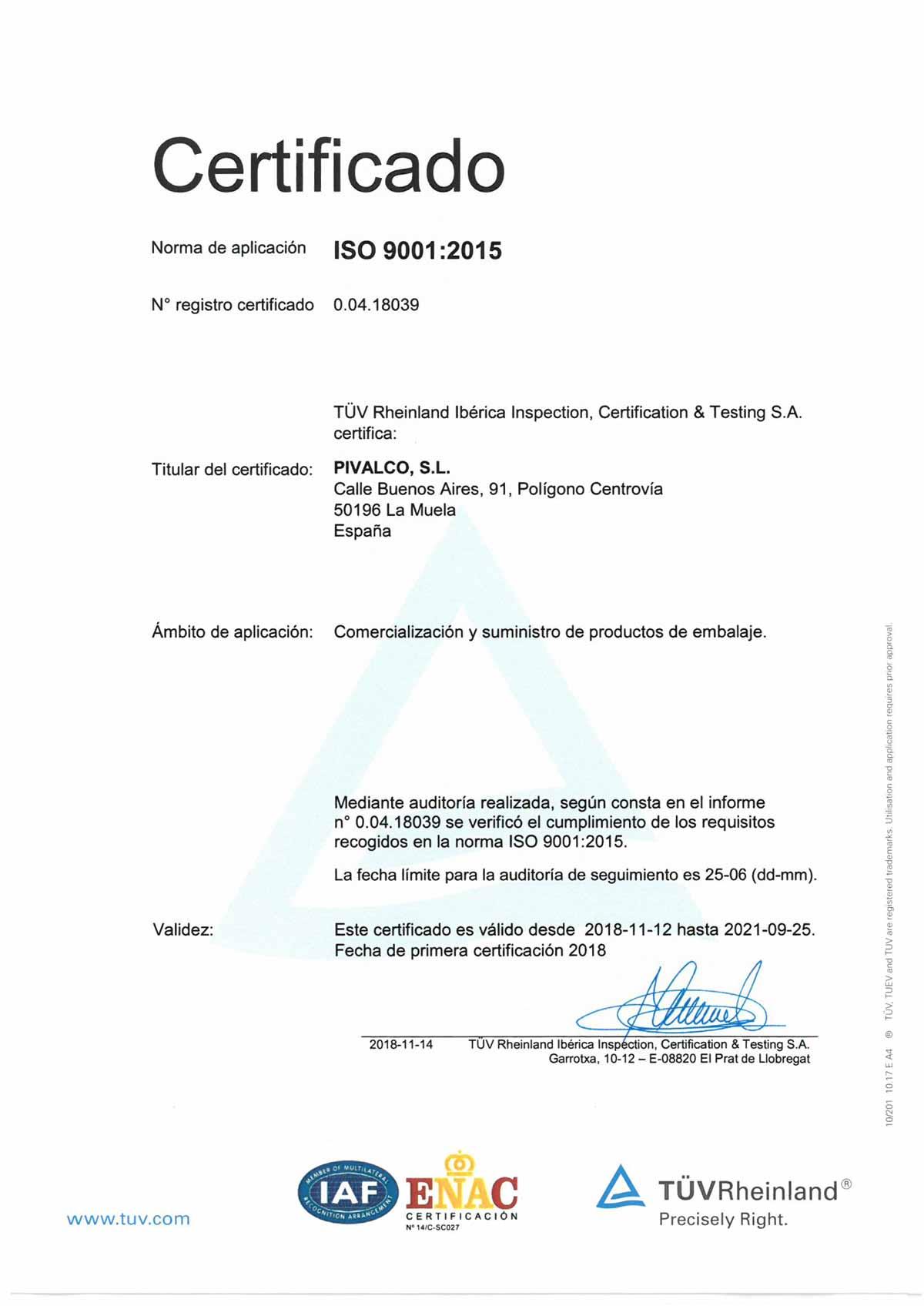 PIVALCO EMPRESA CON CERTIFICADO ISO 9001:2015